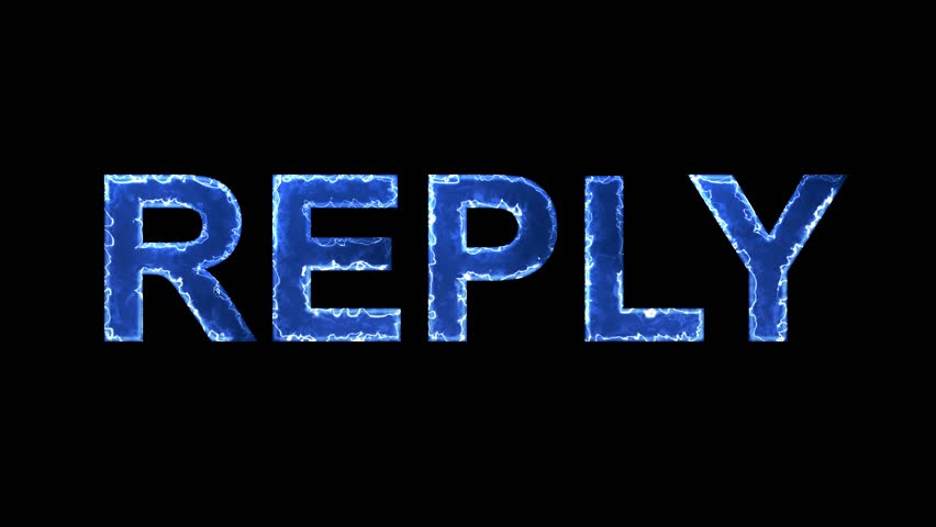 Blue lights form luminous text REPLY. Appear, then disappear. Electric style. Alpha channel Premultiplied - Matted with color black | Shutterstock HD Video #1008570580